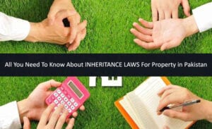 Inheritance laws for property in Pakistan
